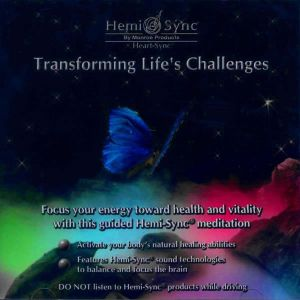 Transforming Lifes Challenges CD